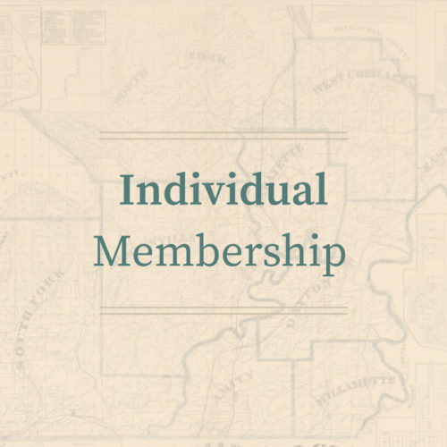 Individual Membership • Yamhill County Historical Society