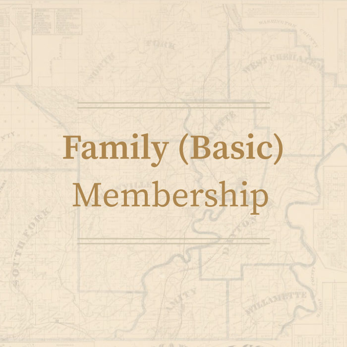 Family (Basic) Membership • Yamhill County Historical Society