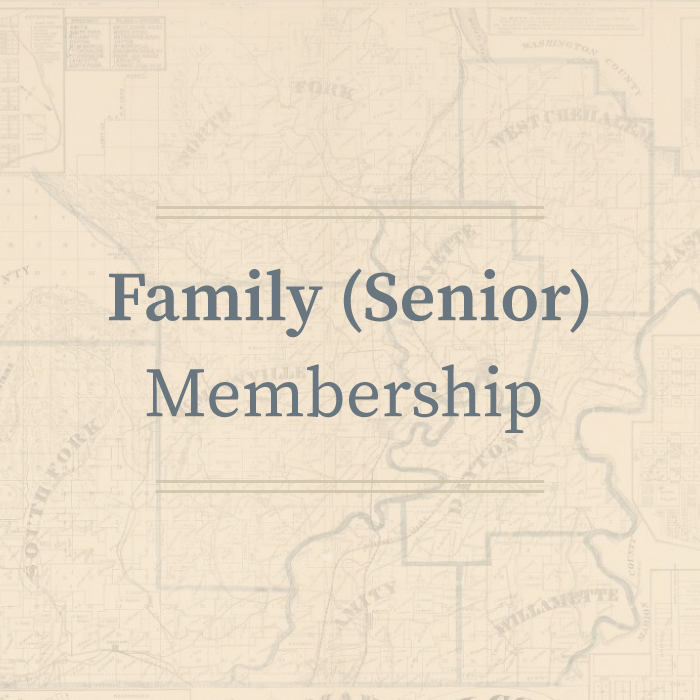 Family (Senior) Membership • Yamhill County Historical Society