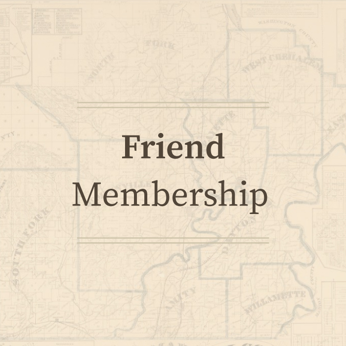 Friend Membership • Yamhill County Historical Society