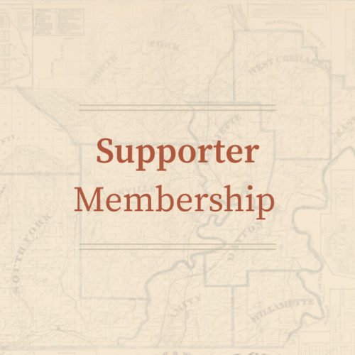 Supporter Membership • Yamhill County Historical Society
