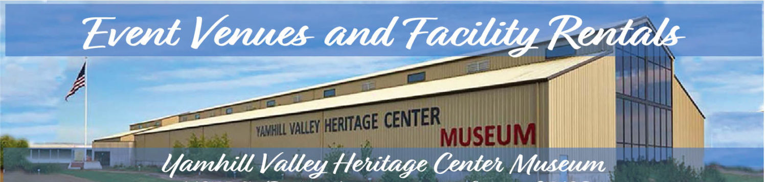 Yamhill County Historical Society Facility Rentals